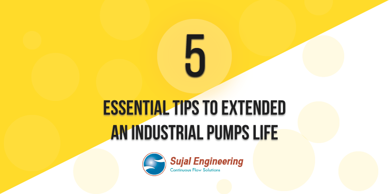 sujal pumps for long life