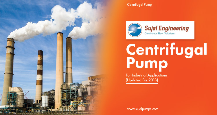 Centrifugal Pump For Industrial Applications Updated For 2018