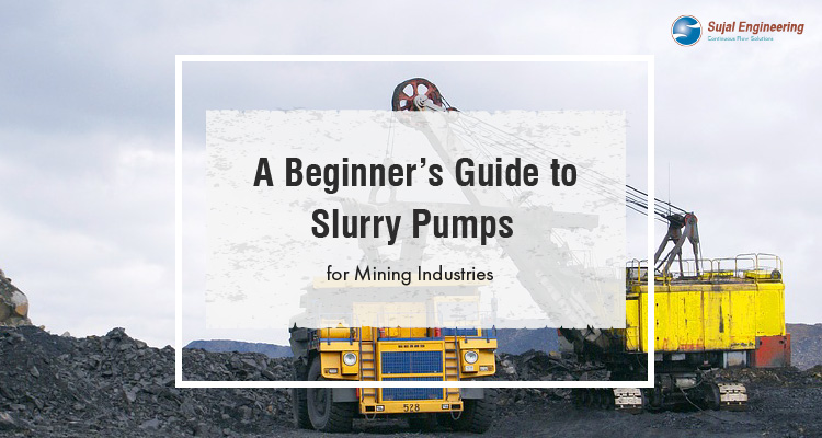 A Beginners Guide To Slurry Pumps For Mining Industry