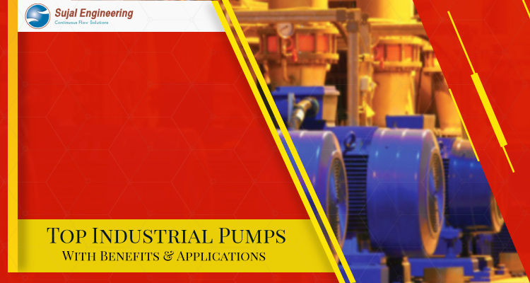 Top Industrial Pumps With Benefits Applications 1