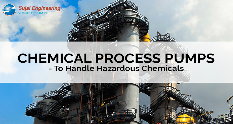 Chemical Process Pumps To Handle Hazardous Chemicals