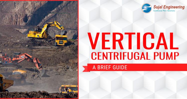 Vertical Centrifugal Pump – A Brief Guide