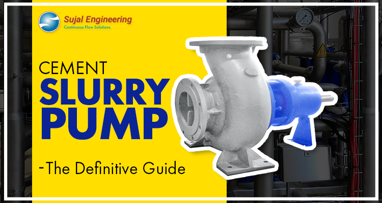 Cement Slurry Pump The Definitive Guide