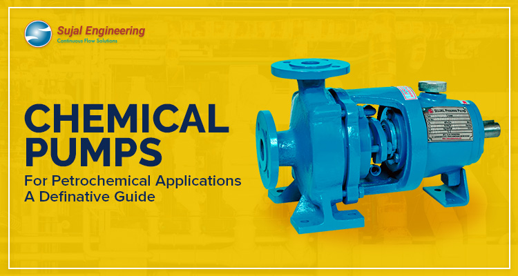 Chemical Pumps for Petrochemical Applications A Definitive Guide